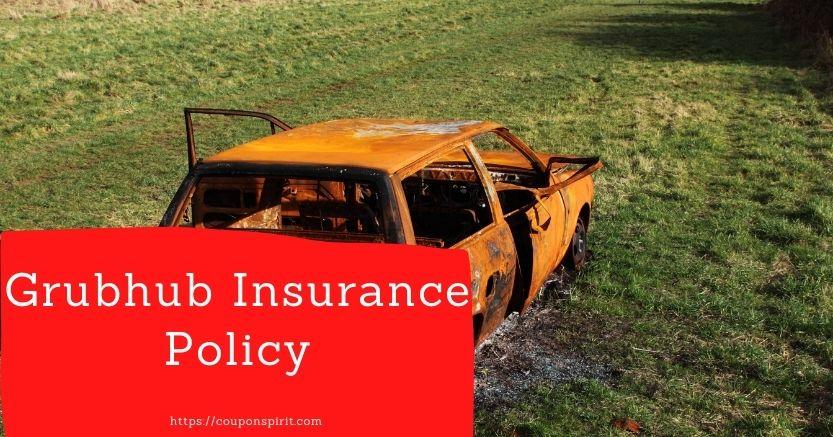 Grubhub Insurance Policy