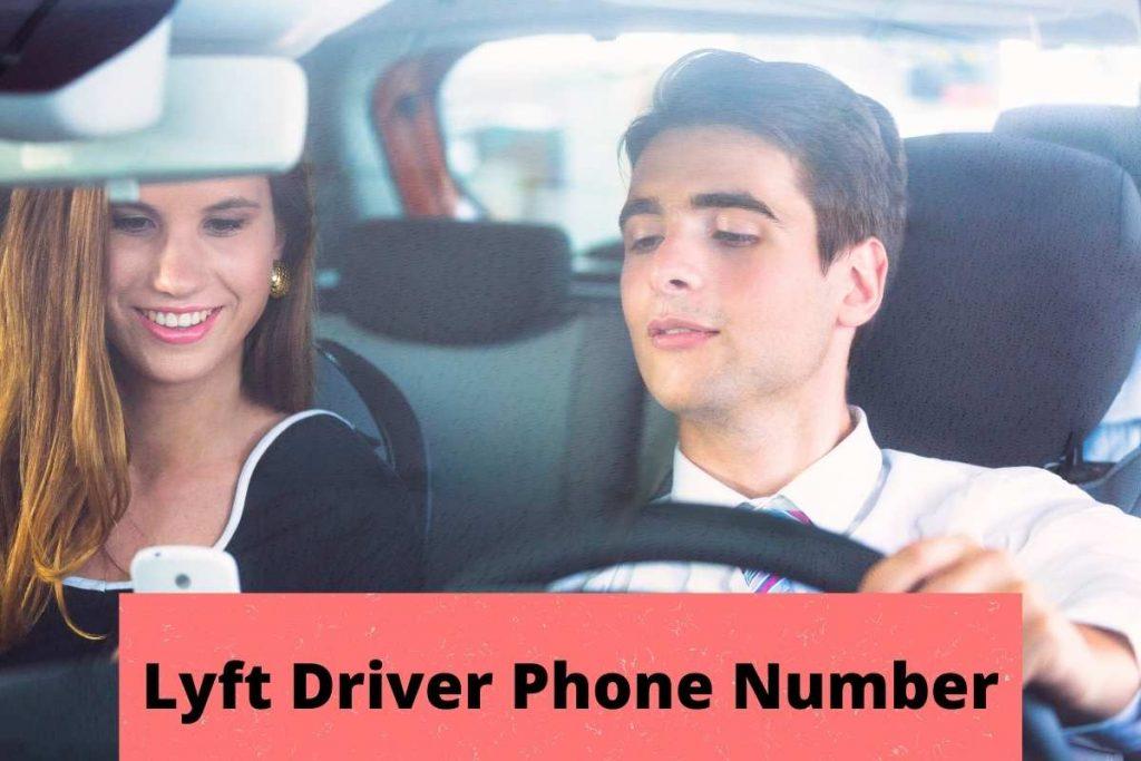 Lyft Driver Phone Number