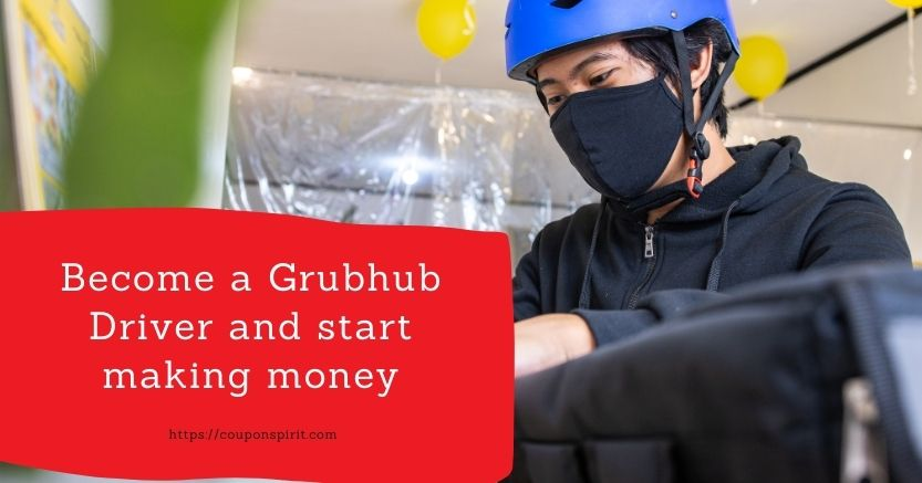 Grubhub Driver requirements