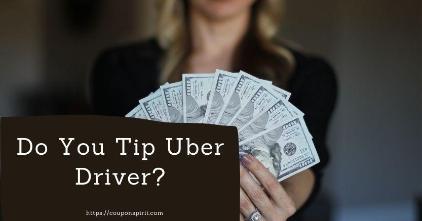 uber driver tip