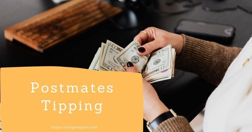 Postmates tipping
