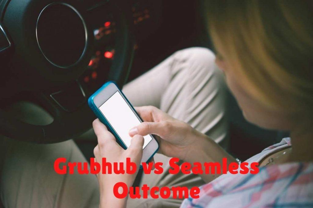 grubhub vs seamless Outcome