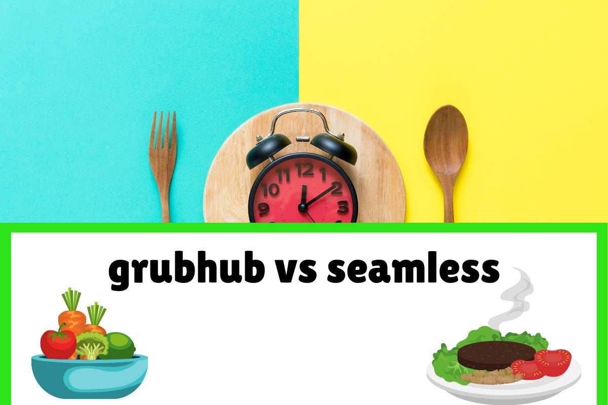 grubhub vs seamless