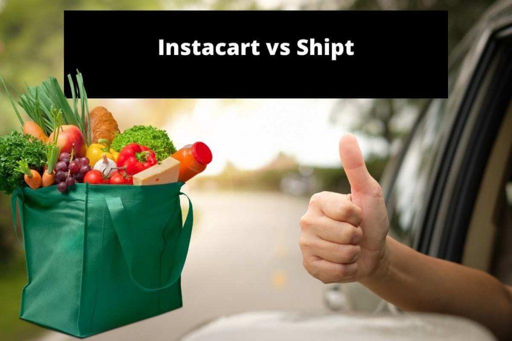 Instacart vs shipt