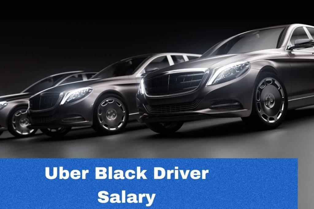 Uber black driver salary